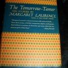 TOMORROW-TAMER Stories Margaret Laurence 1st Ed DJ Book
