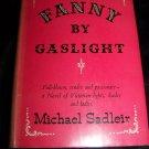 Vintage 1940 FANNY BY GASLIGHT Michael Sadleir HC/DJ Book