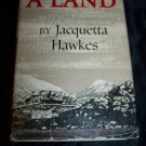 Vintage A LAND Jacquetta Hawkes Henry Moore HC/DJ Book