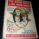 Vintage 1922 ROVER BOYS AT BIG HORN RANCH Children's  HC/DJ Arthur Winfield Book