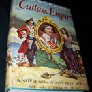 Vintage 1949 CUTLASS EMPIRE F Van Wyck Mason HC/DJ Book
