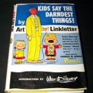 Vintage 1958 KIDS SAY DARNDEST THINGS Art Linkletter HC/DJ Book