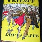 Vintage 1944 A PASSION FOR PRIVACY Louis Paul HC/DJ Book