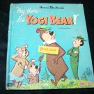 Vintage 1964 HEY THERE IT'S YOGI BEAR Whitman Book