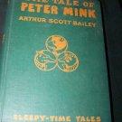 Vintage THE TALE OF PETER MINK Arthur Scott Bailey Book