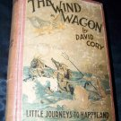 Vintage 1923 WIND WAGON Little Journeys to Happyland~David Cory~Book