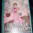 Vintage 1910 The Power and the Glory by Grace MacGowan Cooke HC Book