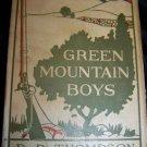 Antique GREEN MOUNTAIN BOYS D.P Thompson Book HC/DJ