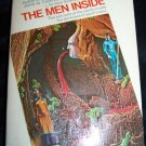 Vintage 1973 THE MEN INSIDE Barry N Malzberg PB Book