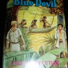 Vintage TOM STETSON AND THE BLUE DEVIL HC/DJ Book