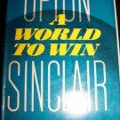 Vintage 1946 A WORLD TO WIN Upton Sinclair HC/DJ Book