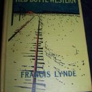 1910 The Taming of Red Butte Western Book~Francis Lynde