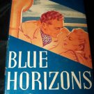 Vintage 1942 BLUE HORIZONS by Faith Baldwin HC/DJ Book