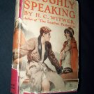 Vintage 1926 Roughly Speaking by  H.C. Witwer Book
