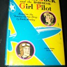Vintage 1942 Smilin' Jack and the Daredevil Girl Pilot by Zack Mosley HC/DJ Book