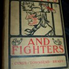 Antique 1913 Border Fights and Fighters by Cyrus Townsend Brady Book