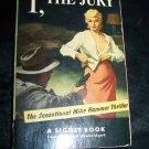Vintage 1952 I The Jury Mickey Spillane Signet PB Book