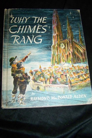 Vintage 1956 Why the Chimes Rang by Raymond Macdonald Alden