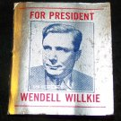 Vintage 1940s Wendell Willkie President Match Book Matchbook