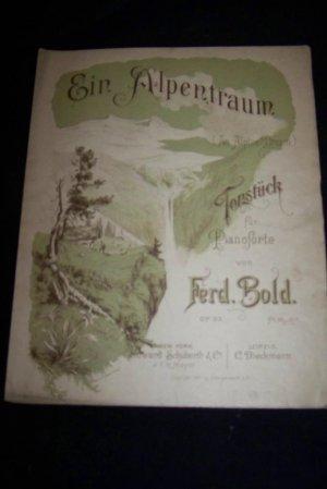 Antique 1891 Ein Alpentraum An Alpine Dream Sheet Music