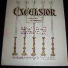 Antique 1900 EXCELSIOR Shapiro Bernstein Sheet Music