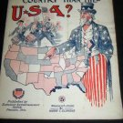 Antique 1912 Is There Any Better Country Than USA Sheet Music