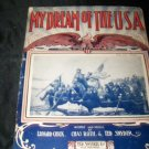 Antique 1908 MY DREAM OF THE USA Washington Sheet Music