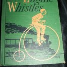 Vintage 1951 ENGINE WHISTLES Alice & Jerry Reading Book