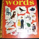 Vintage THE LITTLE GOLDEN BOOK OF WORDS Illustrated by Gertrude Elliott