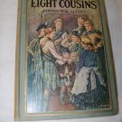 Vintage 1932 EIGHT COUSINS OR AUNT-HILL Louisa M Alcott  Illustrated Clara Burd Book