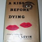 Vintage 1953 A KISS BEFORE DYING Ira Levin HC/DJ Mystery Book
