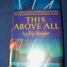 Vintage 1941 This Above All by Eric Knight HC/DJ Book