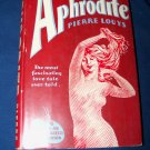 Vintage 1932 APHRODITE Pierre Louys HC/DJ Illustrated Book