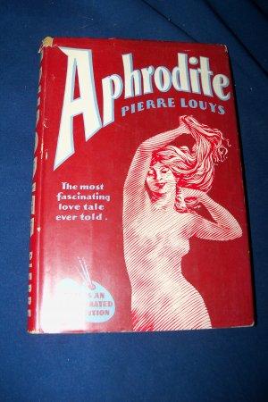 Vintage 1932 APHRODITE Pierre Louys HC/DJ Illustrated Book