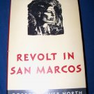 Vintage 1949 REVOLT IN SAN MARCOS Robert Carver North HC/DJ Book