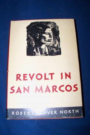 Vintage 1949 REVOLT IN SAN MARCOS Robert Carver North HC/DJ Book