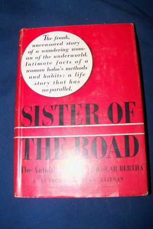 Vintage 1937 Sister of the Road Autobiography of Box-Car Bertha Dr. Ben L Reitman HC/DJ Book