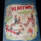 Vintage 1947 PLAYTIME Illustrated Children's Linenette Book (1098) Vikkie Peller