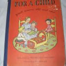 Vintage 1947 For a Child Great Poems Old & New Illustrated Book