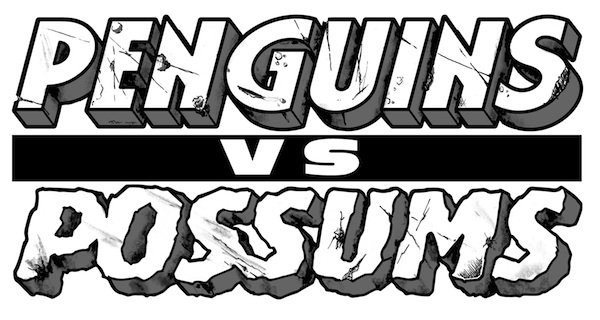 Penguins vs. Possums: Volume One - Signed Copy