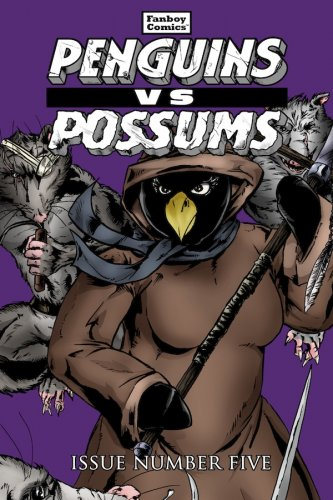 Penguins vs. Possums #5