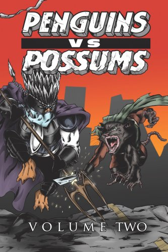 Penguins vs. Possums: Volume Two - Trade Paperback