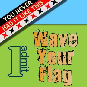 Wave Your Flag Ticket