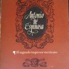 Antonio De Espinoza by A M Stols 1962 Very Good Plus