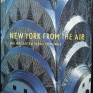 New York From The Air An Architectural Heritage