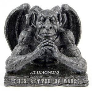 GARGOYLE-THIS BETTER BE GOOD-GESTURE-SARCASM-IRONY-HUMUROUS-GOTHIC (6548)