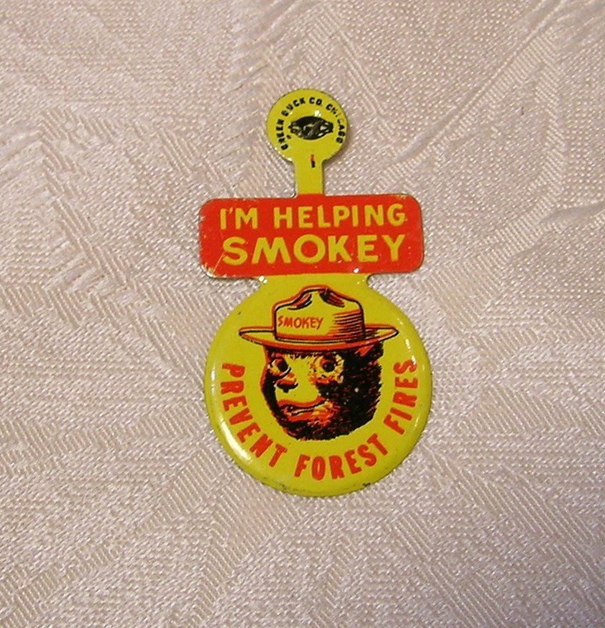 Vintage 1960s SMOKEY BEAR tin fold over tab button pin; prevent forest fire