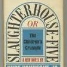 Slaughterhouse-Five ~ Kurt Vonnegut - First Edition