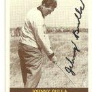 Johnny Bulla Auto BJB Card #20 WV born First Pilot PGA player Left Hander