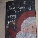 Santa - Have You Been Good?